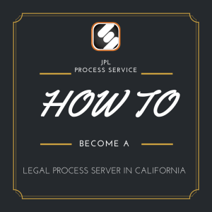 how to become a legal process server in california