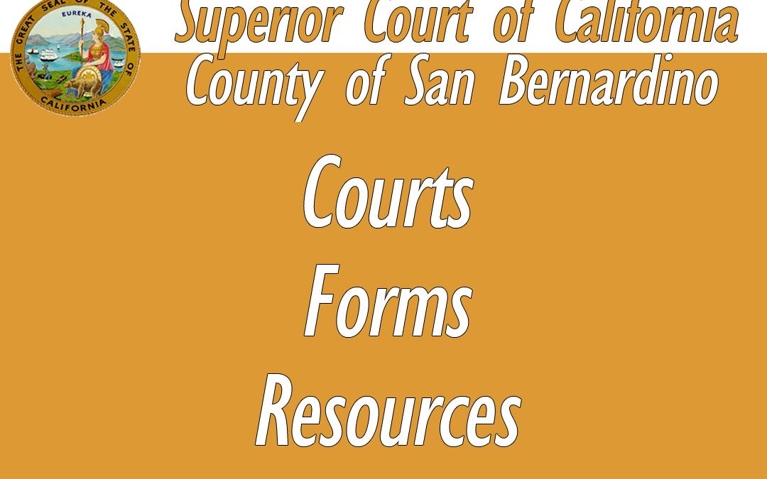 San Bernardino County Courts & Forms