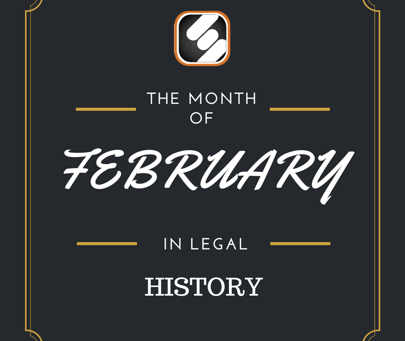 This Month In US Legal History: February