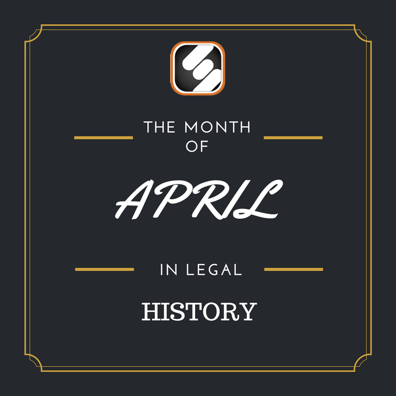 this month is us legal history april