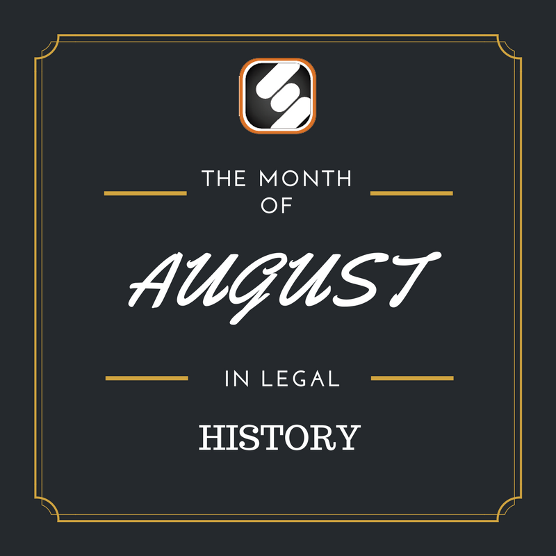 this month is us legal history august