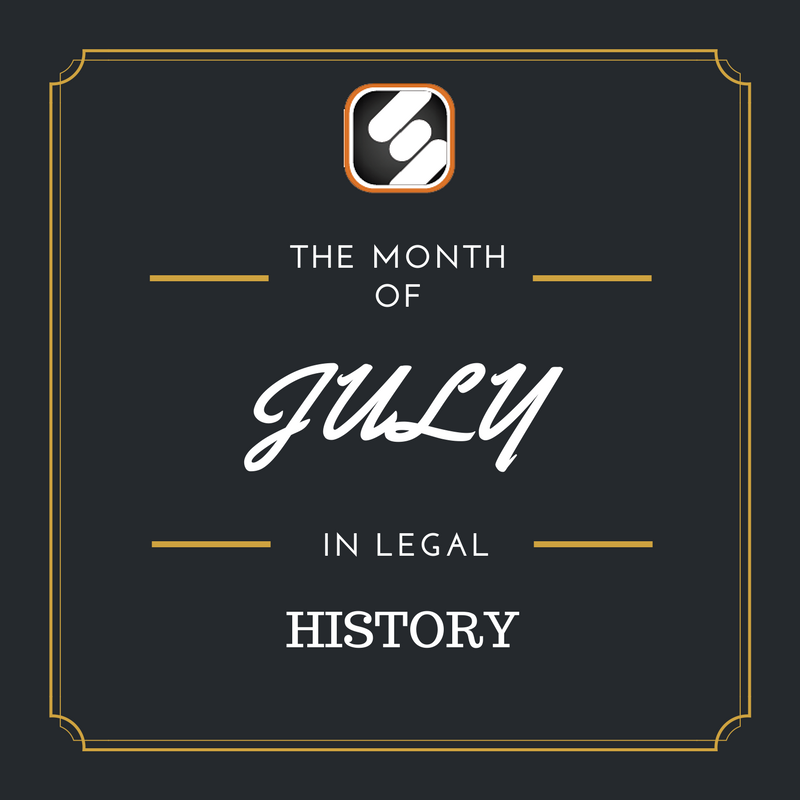 this month is us legal history july