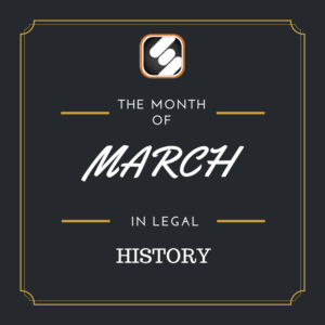 this month is us legal history march