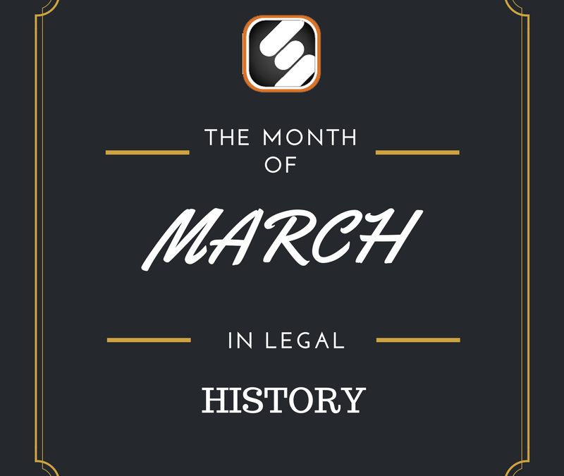 This Month In US Legal History: March Edition