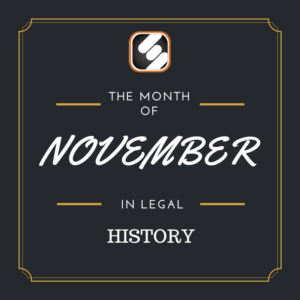 this month is us legal history november