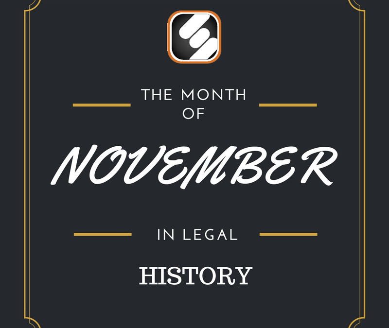This Month In US Legal History: November Edition