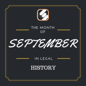 this month is us legal history september